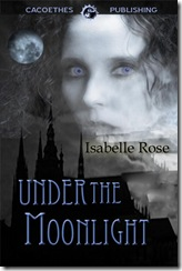 under the moonlight standard isabelle rose